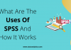 Uses Of SPSS