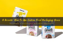 5 Secrets: How to Use Custom Food Packaging Boxes to Create A Successful Business (Product)