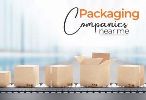 packaging companies near me