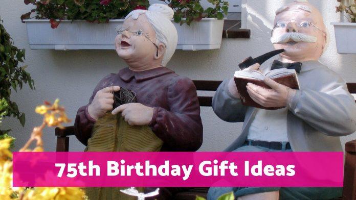 75th birthday gift ideas