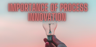 Importance of process Innovation