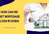 Mortgage Loan In Dubai