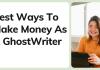 ways to make money as a ghostwriter